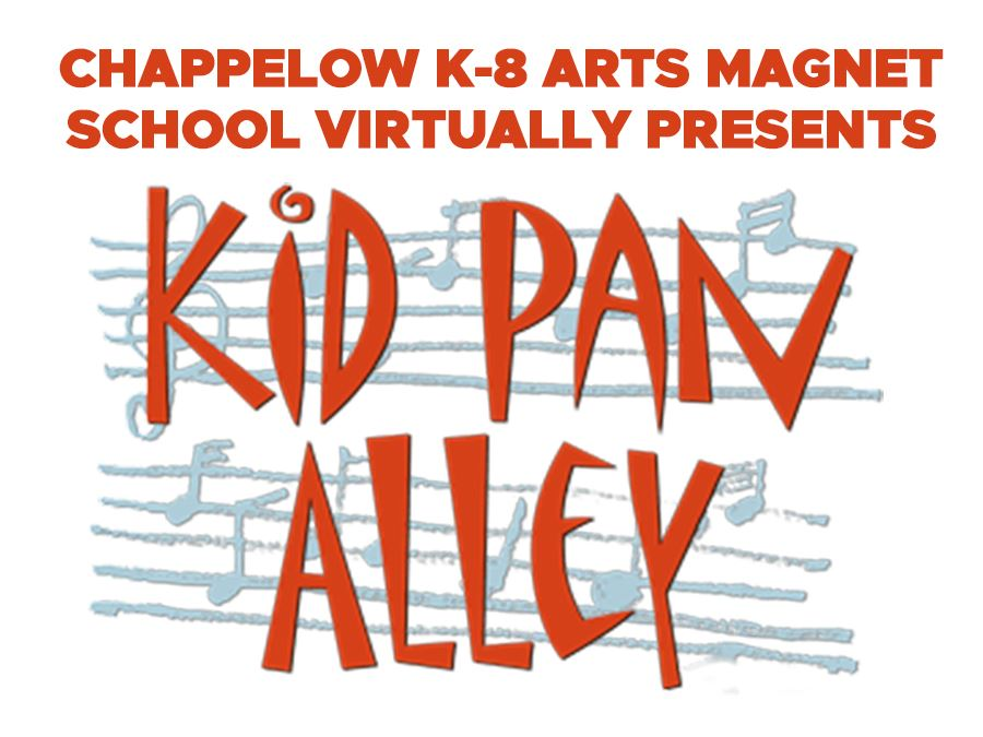 Chappelow K-8 Kid Pan Alley Virtual Performances
