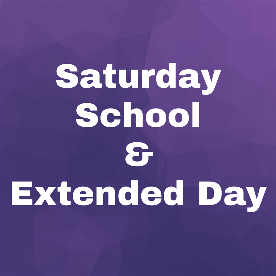 Saturday School and Extended Day
