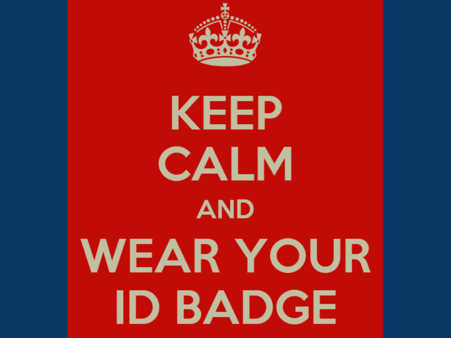 Keep Calm and Wear Your ID Badge