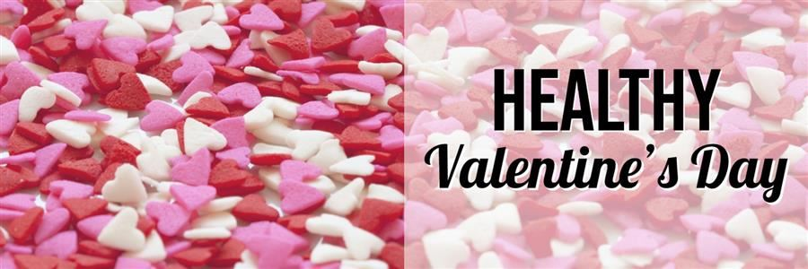 Healthy Valentine's Day Contest