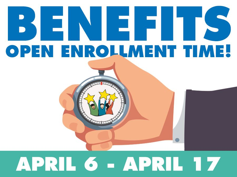 Benefits Open Enrollment Time!