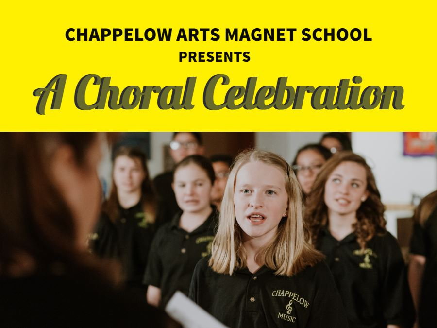 Chappelow Arts Magnet School presents A Choral Celebration