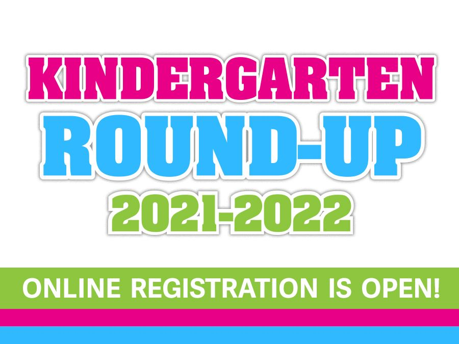 Kindergarten Round-Up Headline Graphic 2021-2022