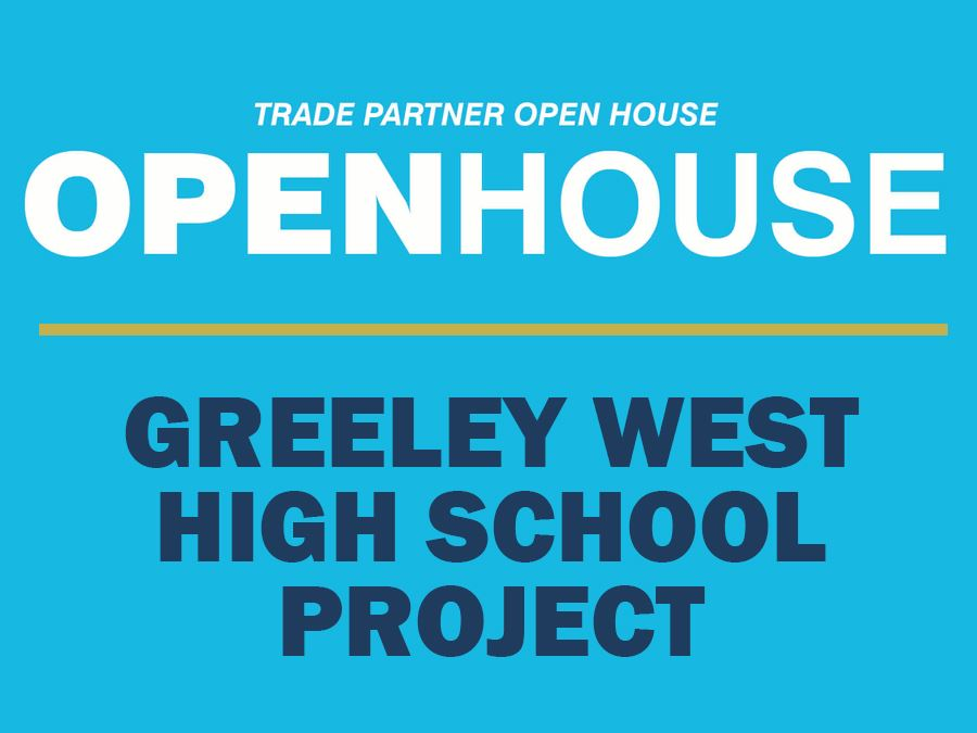 Greeley West Open House Headline Graphic