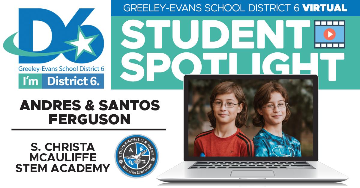 Student Spotlight: Andres and Santos Ferguson, S. Christa McAuliffe STEM Academy 4